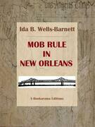 Mob Rule in New Orleans
