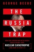 The Russia Trap
