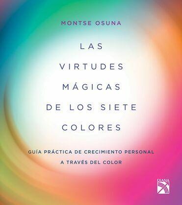 Las virtudes mágicas de los siete colores (Edición mexicana)