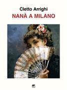 Nanà a Milano