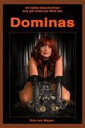 24 heiße Geschichten aus der bizarren Welt der DOMINAS