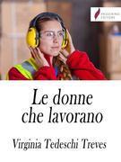 Le donne che lavorano