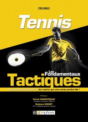 Tennis - Les fondamentaux tactiques