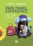 Papà travel experience