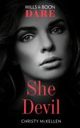 She Devil (Mills & Boon Dare) (Sexy Little Secrets)