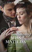 Unbuttoning Miss Matilda (Mills & Boon Historical)