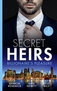 Secret Heirs: Billionaire's Pleasure: Secrets of a Billionaire's Mistress (One Night With Consequences) / Engaged for Her Enemy's Heir / The Virgin's Shock Baby (Mills & Boon M&B)