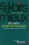 De Jaffa jusqu'en Galilée
