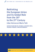 Rethinking the European Union and its global role from the 20th to the 21st Century