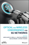 Optical and Wireless Convergence for 5G Networks