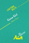 Gone Girl von Gillian Flynn (Lektürehilfe)