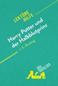 Harry Potter und der Halbblutprinz von J. K. Rowling (Lektürehilfe)