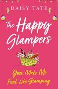 You Make Me Feel Like Glamping (The Happy Glampers, Book 1)