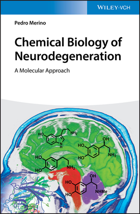 Chemical Biology of Neurodegeneration