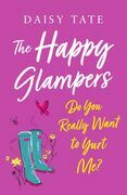 Do You Really Want to Yurt Me? (The Happy Glampers, Book 2)