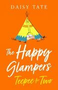 Teepee for Two (The Happy Glampers, Book 3)
