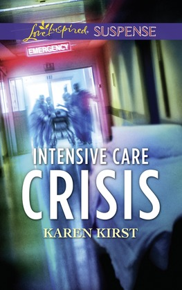 Intensive Care Crisis (Mills & Boon Love Inspired Suspense)