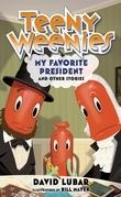 Teeny Weenies: My Favorite President