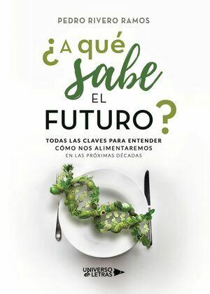 ¿A qué sabe el futuro?