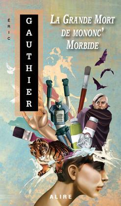 La grande Mort de mononc' Morbide