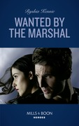 Wanted By The Marshal (Mills & Boon Heroes) (American Armor, Book 1)