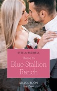 Home To Blue Stallion Ranch (Mills & Boon True Love) (Men of the West, Book 42)