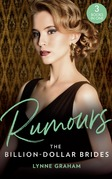 Rumours: The Billion-Dollar Brides: The Desert King's Blackmailed Bride (Brides for the Taking) / The Italian's One-Night Baby (Brides for the Taking) / Sold for the Greek's Heir (Brides for the Taking) (Mills & Boon M&B)