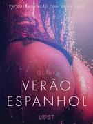Verão espanhol - Um conto erótico