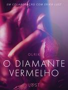 O diamante vermelho - Um conto erótico