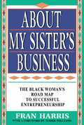 About My Sister's Business
