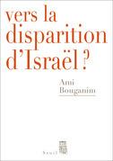 Vers la disparition d'Israël?