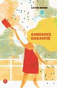 Ambiance garantie