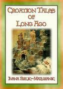 CROATIAN TALES OF LONG AGO - 6 unique Croatian Fairy Tales for Children