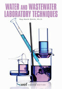 Water and Wastewater Laboratory Techniques, Second Edition