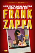 Les extravagantes aventures de Franck Zappa - Acte 2