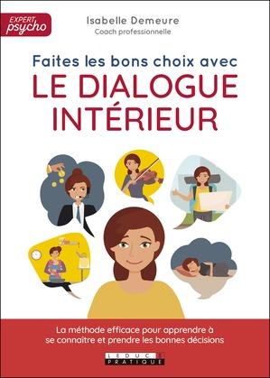 Faites les bons choix avec le dialogue intérieur