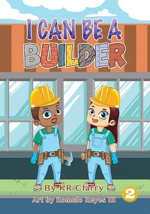I Can Be a Builder