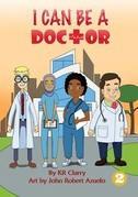 I Can Be a Doctor