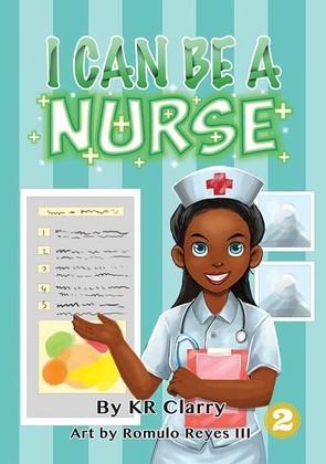 I Can Be a Nurse