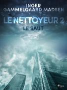 Le Nettoyeur 2 : Le Saut