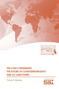 The COIN conundrum : the future of counterinsurgency and U.S. land power