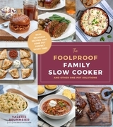 The Foolproof Family Slow Cooker