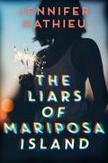 The Liars of Mariposa Island