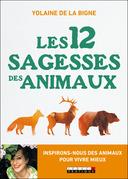 Les 12 sagesses des animaux