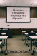 Comment l'Education Nationale m'a dégoutée..!