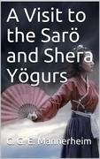 A Visit to the Sarö and Shera Yögurs