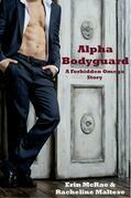 Alpha Bodyguard: A Forbidden Omega Story
