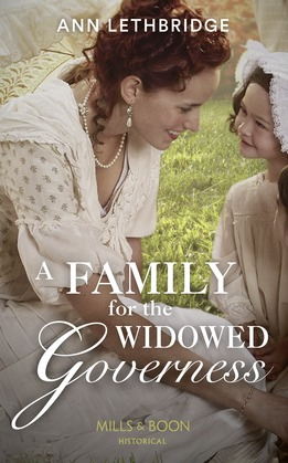 A Family For The Widowed Governess (Mills & Boon Historical) (The Widows of Westram, Book 3)