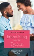 Island Fling With The Tycoon (Mills & Boon True Love)