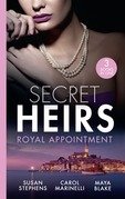 Secret Heirs: Royal Appointment: A Night of Royal Consequences / The Sheikh's Baby Scandal / The Sultan Demands His Heir (Mills & Boon M&B)